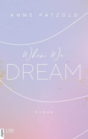 Cover zur kostenlosen eBook-Leseprobe von »When We Dream«
