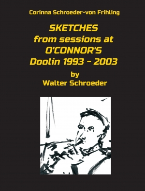 Cover zur kostenlosen eBook-Leseprobe von »SKETCHES from sessions at O'CONNOR'S Doolin 1993 - 2003«