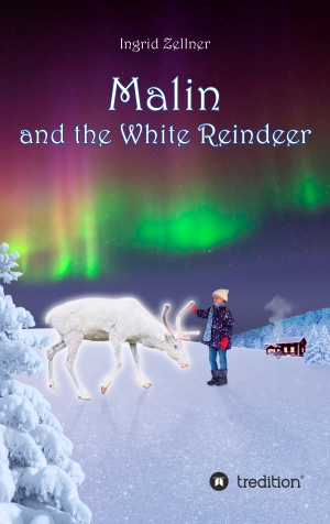 Cover zur kostenlosen eBook-Leseprobe von »Malin and the White Reindeer«
