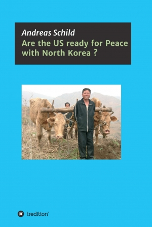 Cover zur kostenlosen eBook-Leseprobe von »Are the US ready for Peace with North Korea?«