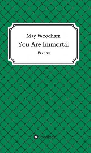 Cover zur kostenlosen eBook-Leseprobe von »You Are Immortal«