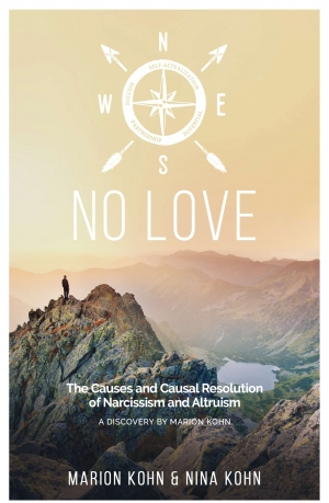 Cover zur kostenlosen eBook-Leseprobe von »NO LOVE, The Causes and Causal Resolution of Narcissism and Altruism«