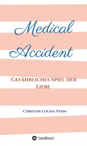 Cover zur kostenlosen eBook-Leseprobe von »Medical Accident«