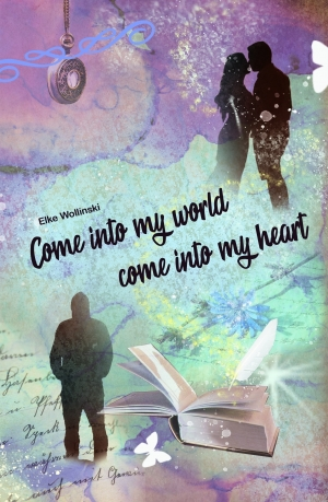 Cover zur kostenlosen eBook-Leseprobe von »Come into my world come into my heart«
