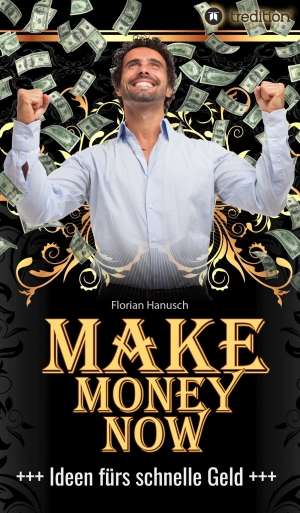 Cover zur kostenlosen eBook-Leseprobe von »Make Money Now«