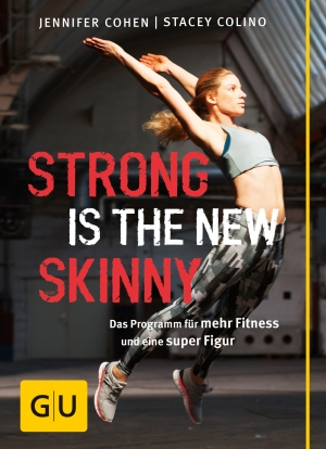 Cover zur kostenlosen eBook-Leseprobe von »Strong is the new skinny«