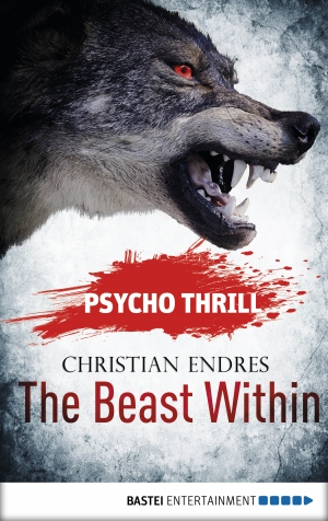 Cover zur kostenlosen eBook-Leseprobe von »Psycho Thrill - The Beast Within«