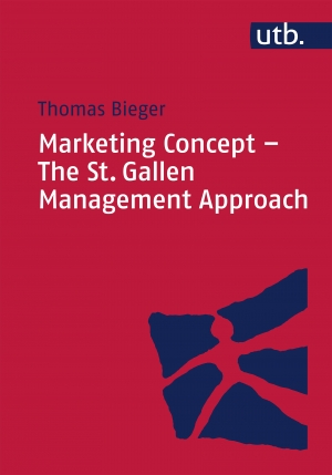 Cover zur kostenlosen eBook-Leseprobe von »Marketing Concept - The St. Gallen Management Approach«