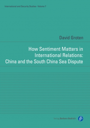 Cover zur kostenlosen eBook-Leseprobe von »How Sentiment Matters in International Relations: China and the South China Sea Dispute«