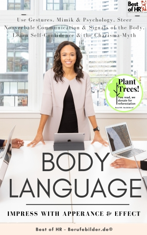 Cover zur kostenlosen eBook-Leseprobe von »Body Language - Impress with Apperance & Effect«