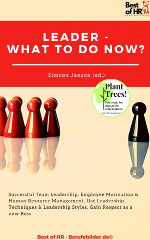 Cover zur kostenlosen eBook-Leseprobe von »Leader - What To Do Now?«