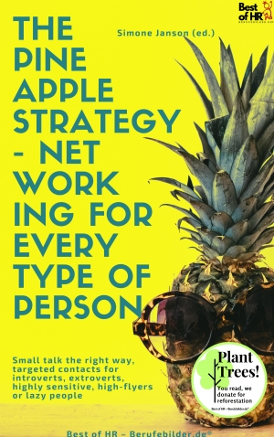 Cover zur kostenlosen eBook-Leseprobe von »The Pineapple Strategy - Networking for every Type of Person«