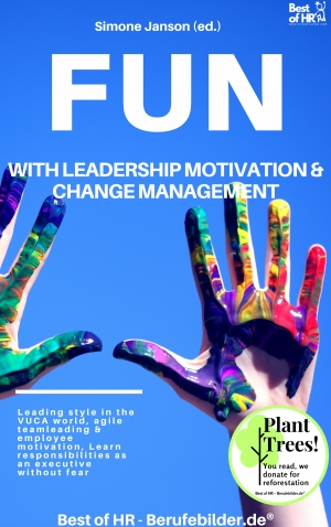 Cover zur kostenlosen eBook-Leseprobe von »Fun with Leadership Motivation & Change Management«