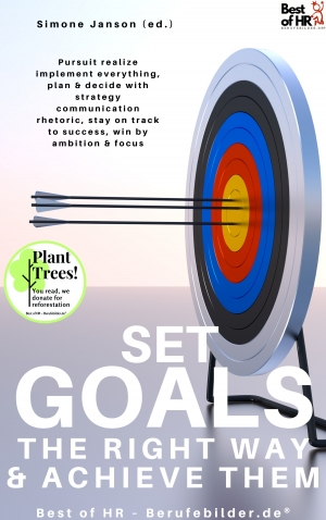 Cover zur kostenlosen eBook-Leseprobe von »Set Goals the Right Way & Achieve them«