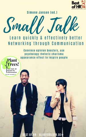 Cover zur kostenlosen eBook-Leseprobe von »Small Talk - Learn quickly & effectively better Networking through Communication«
