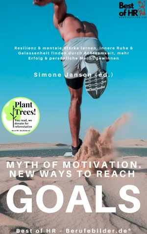 Cover zur kostenlosen eBook-Leseprobe von »Myth of Motivation. New Ways to Reach Goals«