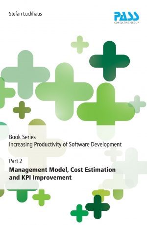 Cover zur kostenlosen eBook-Leseprobe von »Book Series Increasing Productivity of Software Development, Part 2: Management Model, Cost Estimation and KPI Improvement«
