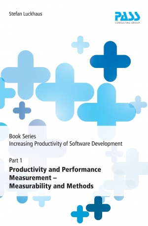 Cover zur kostenlosen eBook-Leseprobe von »Book Series: Increasing Productivity of Software Development, Part 1: Productivity and Performance Measurement – Measurability and Methods«